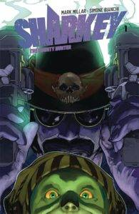 Sharkey the Bounty Hunter #1 Review